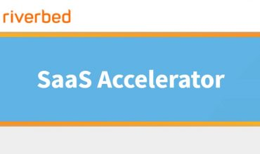 Riverbed launches new solution to accelerate SaaS applications