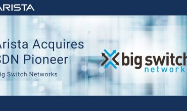 Arista acquires Big Switch Networks